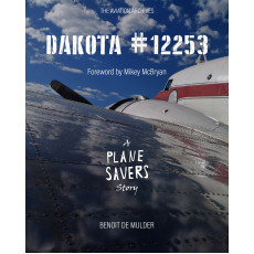 Dakota #12253 - A plane savers story - Limited Edition